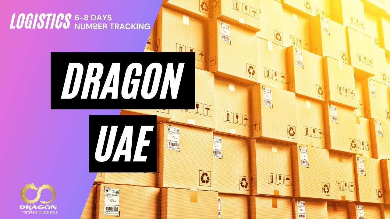 DROGON UAE - Gửi hàng đi UAE - Thủ tục đơn giản, vận chuyển 6-8 ngày